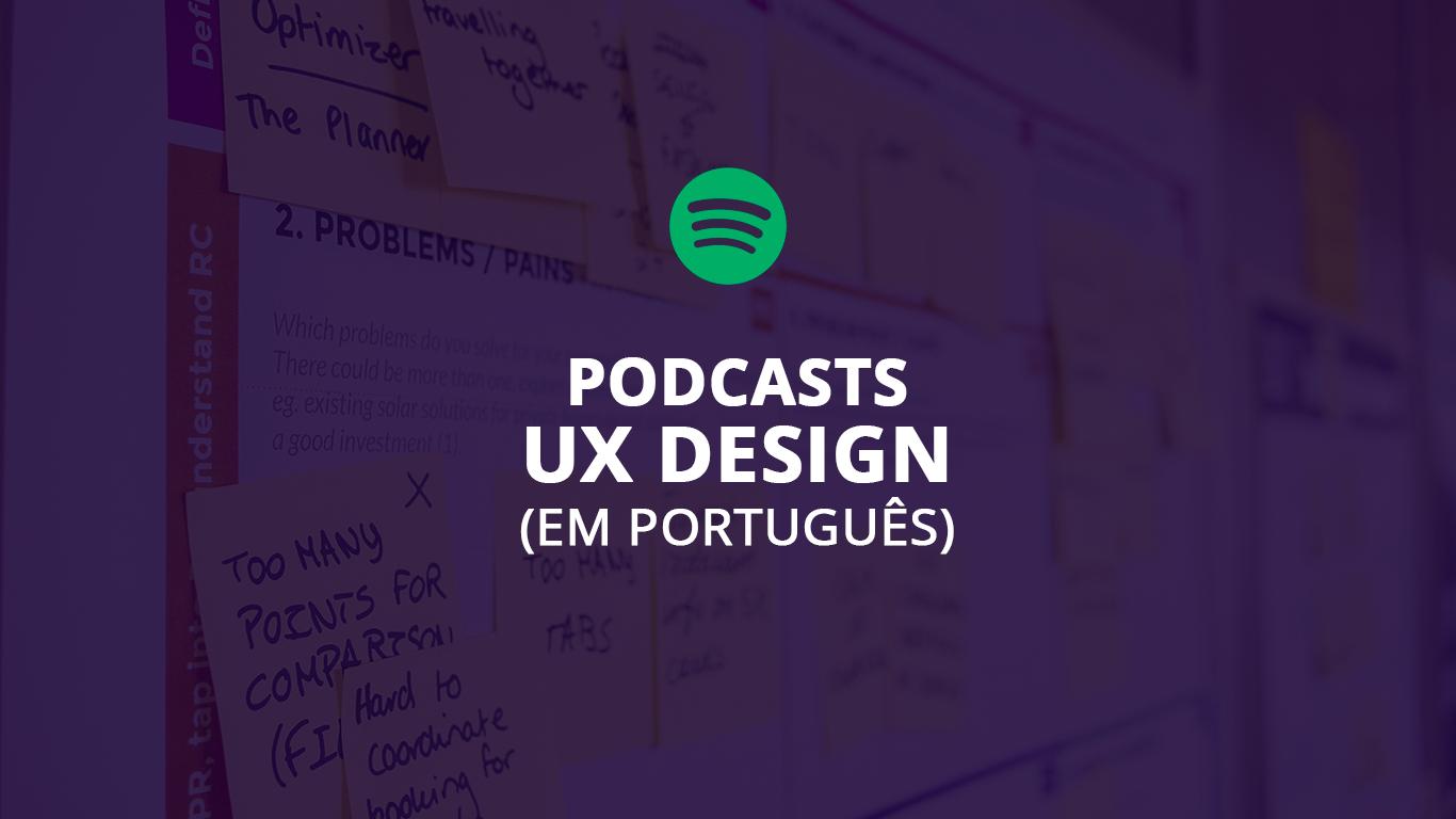 podcasts em portugues sobre ux design designe