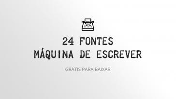 24 fontes maquina de escrever para download designe