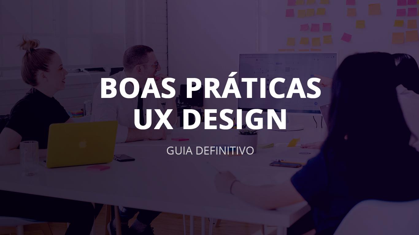 boas praticas ux design guia definitivo completo designe