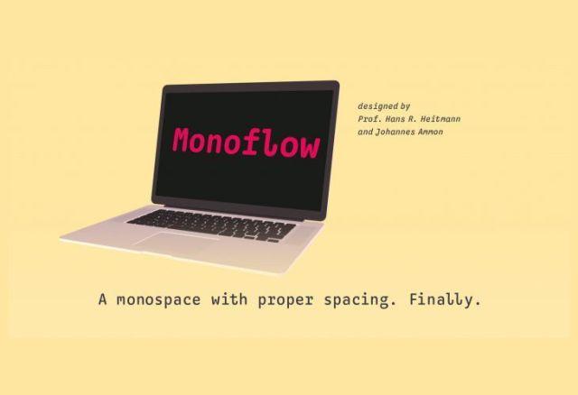 MONOFLOW designe