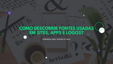 como descobrir fontes usadas em sites apps e logos